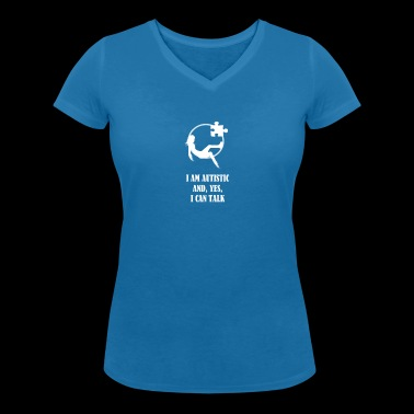 I AM AUTISTIC AND I CAN TALK - T-shirt bio col V Stanley & Stella Femme