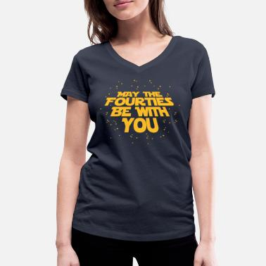 40e Verjaardag may the fourties be with you- 40. Geburtstag  - Vrouwen bio T-shirt met V-hals van Stanley & Stella