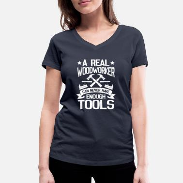 A real woodworker can never have enough tools - T-shirt ecologica da donna con scollo a V di Stanley & Stella