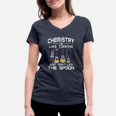 Chemistry Chemistry like Cooking just don't lick the Spoon - Vrouwen bio T-shirt met V-hals van Stanley & Stella