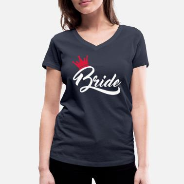 Quotes bride - Women's Organic V-Neck T-Shirt by Stanley & Stella