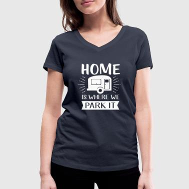 Home is where we park - camping and vacation - Vrouwen bio T-shirt met V-hals van Stanley & Stella