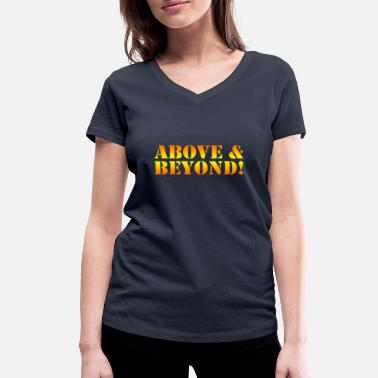 Above And Beyond Above & beyond - Women's Organic V-Neck T-Shirt by Stanley & Stella