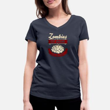 Zombie Zombies eat Brains you are safe -Lustig-Humor-Cool - T-shirt bio col V Stanley & Stella Femme