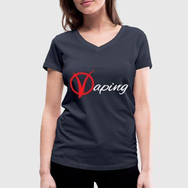 vaping V - Women's Organic V-Neck T-Shirt by Stanley & Stella
