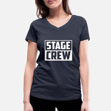 Stage Stage Crew Theater Shirt Gift Actor - Women's Organic V-Neck T-Shirt