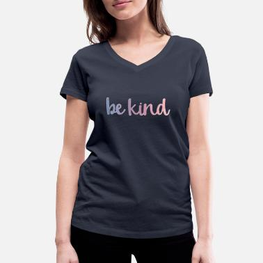 Try Be kind - lettering - Women's Organic V-Neck T-Shirt