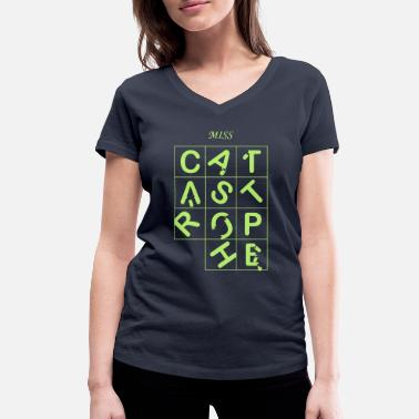 Creative Catastrophe Miss Catastrophe - Women's Organic V-Neck T-Shirt