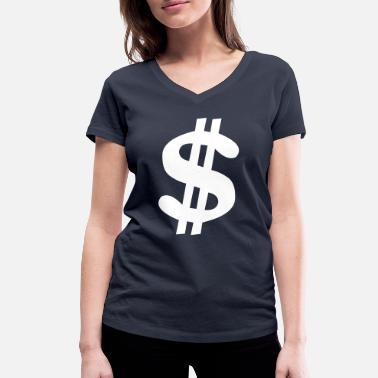 Money Dollar Sign Dollar sign Dollar Money - Women's Organic V-Neck T-Shirt