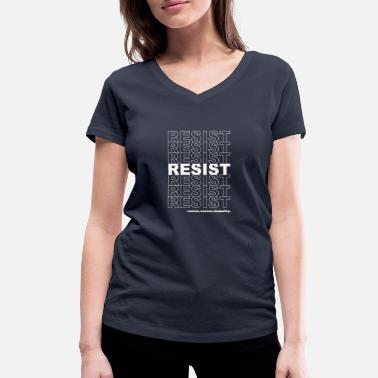 Politics Resist Politics Political - Women's Organic V-Neck T-Shirt