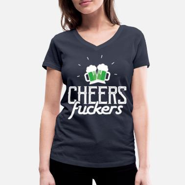 Funny Funny Adult Irish Drinking Shirt Cheers Fuckers - Women's Organic V-Neck T-Shirt