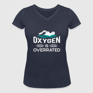 Oxygen is overrated - power swimming gift - Vrouwen bio T-shirt met V-hals van Stanley & Stella