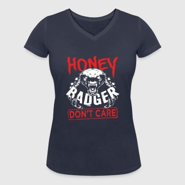 Honey Badger Don't Care - T-shirt bio col V Stanley & Stella Femme