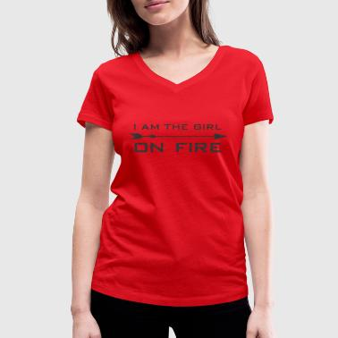 I am the girl on fire - Women's Organic V-Neck T-Shirt by Stanley & Stella