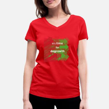 Growth Degrowth post growth green growth - Women's Organic V-Neck T-Shirt by Stanley & Stella