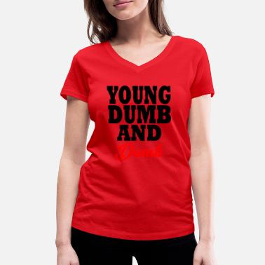 Young Money young dumb and dumb - T-shirt bio col V Stanley & Stella Femme