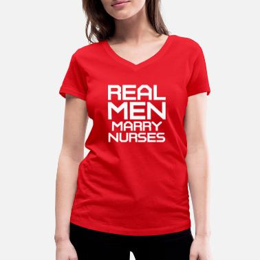 Marry Nurse Marries nurses! - Women's Organic V-Neck T-Shirt by Stanley & Stella