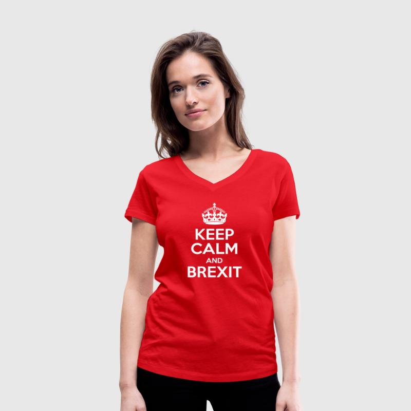 Keep Calm and Brexit - Women's Organic V-Neck T-Shirt by Stanley & Stella