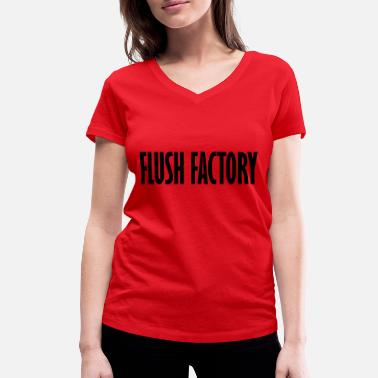 Factory flush factorys - Women's Organic V-Neck T-Shirt by Stanley & Stella