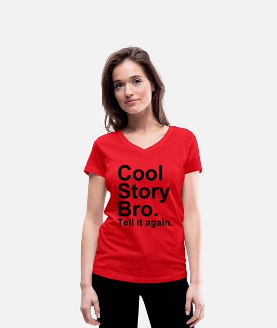 Hipster T-Shirts - Cool Story Bro - Women's Organic V-Neck T-Shirt red