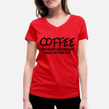Cafeína Coffee - the most important meal - Camiseta con cuello de pico mujer