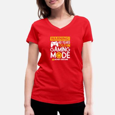 Game 40th birthday 40 Years Old In Gaming Mode 1979 - Women's Organic V-Neck T-Shirt