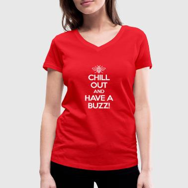 CHILLOUT AND HAVE A BUZZ MANCHESTER TSHIRT - Women's Organic V-Neck T-Shirt by Stanley & Stella