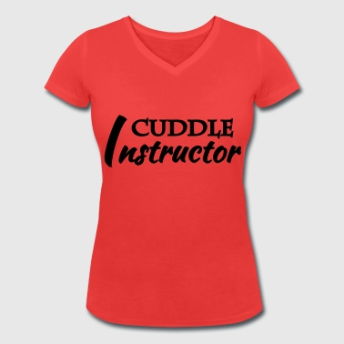 Cuddle instructor - Women's Organic V-Neck T-Shirt by Stanley & Stella