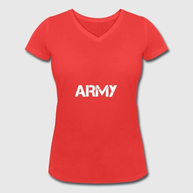 Army - Women's Organic V-Neck T-Shirt by Stanley & Stella