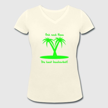 Island ban green - Women's Organic V-Neck T-Shirt by Stanley & Stella