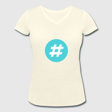 Motivate # Hashtag Twitter motif gift idea - Women's Organic V-Neck T-Shirt by Stanley & Stella