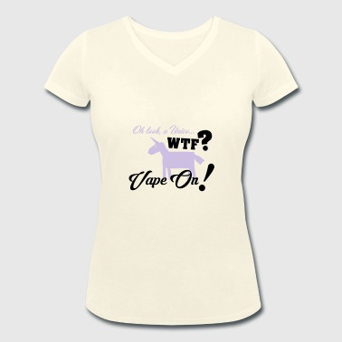 Vape On - Women's Organic V-Neck T-Shirt by Stanley & Stella