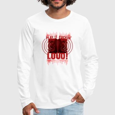 Loud Play it LOUD - Men's Premium Longsleeve Shirt