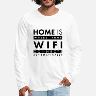 Weihnachten Home is where your wifi connects automatically - Männer Premium Langarmshirt