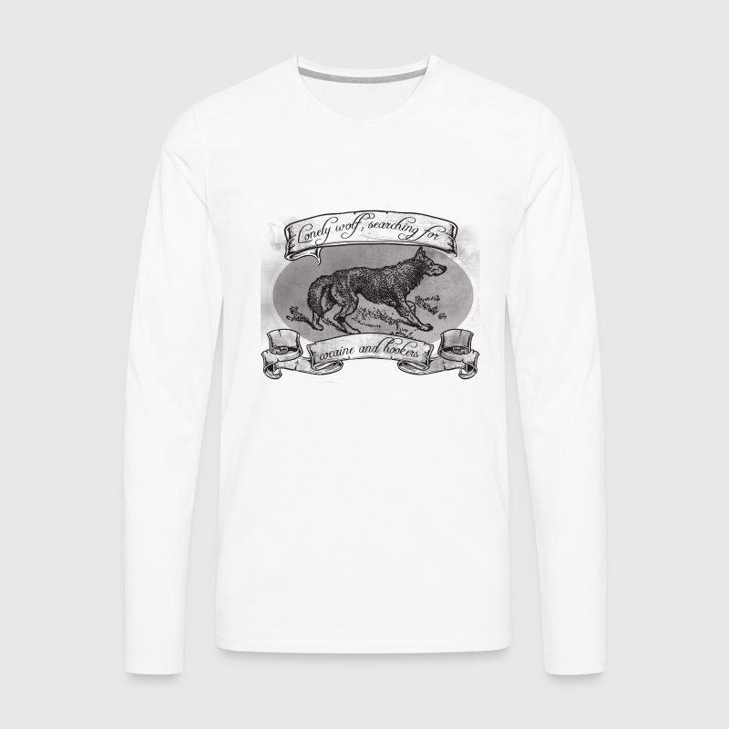 LONE WOLF - SEARCHING FOR HOOKERS AND COCAINE - Men's Premium Longsleeve Shirt