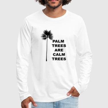 Family Palm Trees Gift for Tropical California Beach and Coconut Lovers - Men's Premium Longsleeve Shirt
