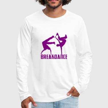 Breakdance Breakdancer Breakdance Streetdance - Camiseta de manga larga premium hombre