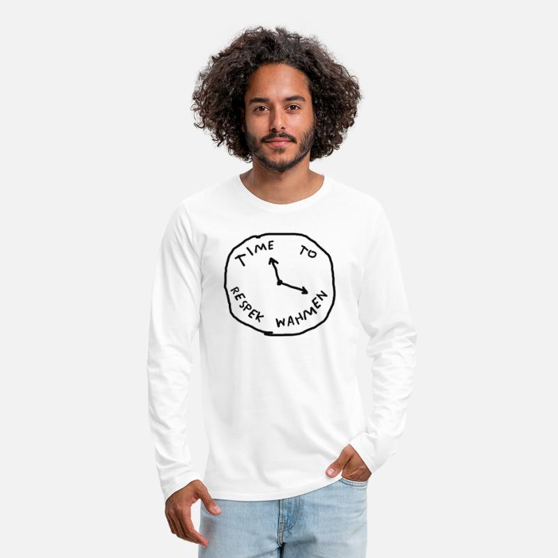 Respek Long Sleeve Shirts - Time To Respek Wahmen - Men's Premium Longsleeve Shirt white