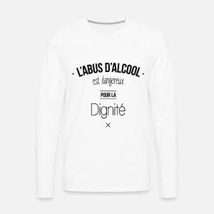 L abus d alcool... T-shirt premium Homme   Spreadshirt c59285467a46