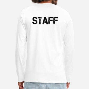 Staff Staff Staff - T-shirt manches longues Premium Homme