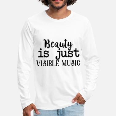 Beautiful BEAUTY Beautiful Pretty Attractive - Men's Premium Longsleeve Shirt