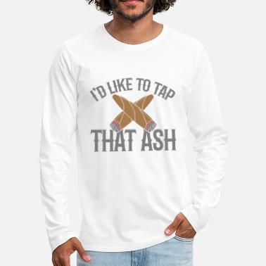 Whistle IDont Like to Tap That Shit IDont Like to Tap that - Men's Premium Longsleeve Shirt