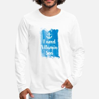 Sea I need vitamin sea - Men's Premium Longsleeve Shirt