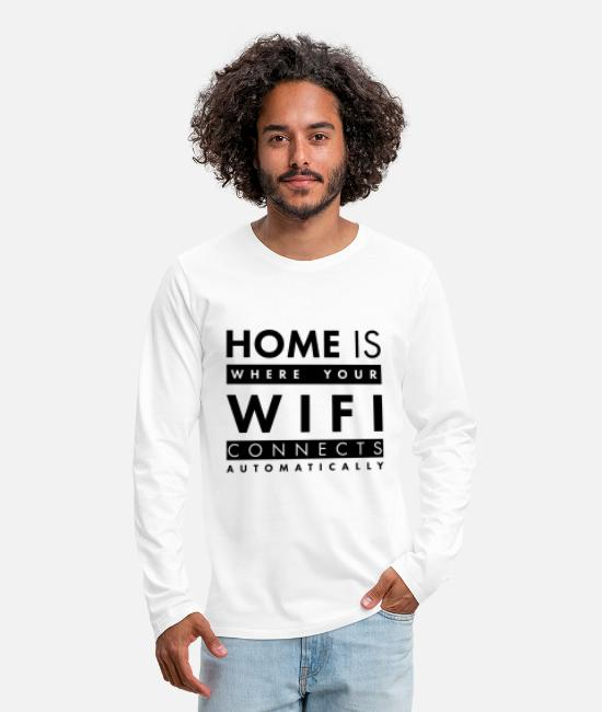 Mobil Langarmshirts - Home is where your wifi connects automatically - Männer Premium Langarmshirt Weiß