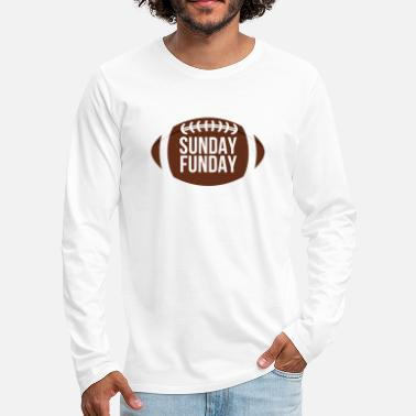 Sunday Football: Sunday Funday - Männer Premium Langarmshirt
