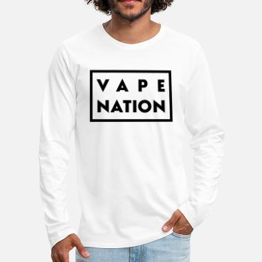 Nation Vape Nation - Maglietta maniche lunghe premium uomo