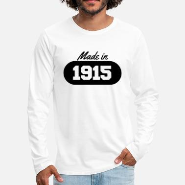 1915 Made in 1915 - Men's Premium Longsleeve Shirt