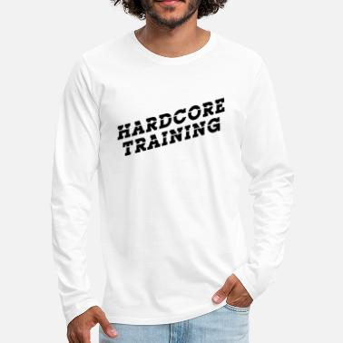 Training Hard Training - T-shirt manches longues premium Homme