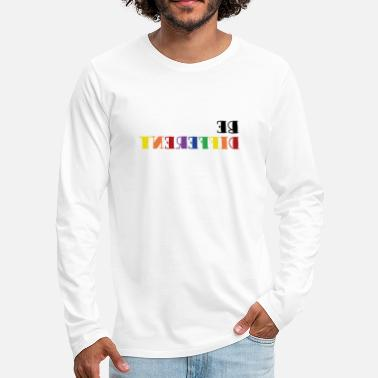Label Be Different LGBT Gay Pride gift - Men's Premium Longsleeve Shirt