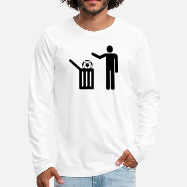 Trash Football = trash - T-shirt manches longues premium Homme